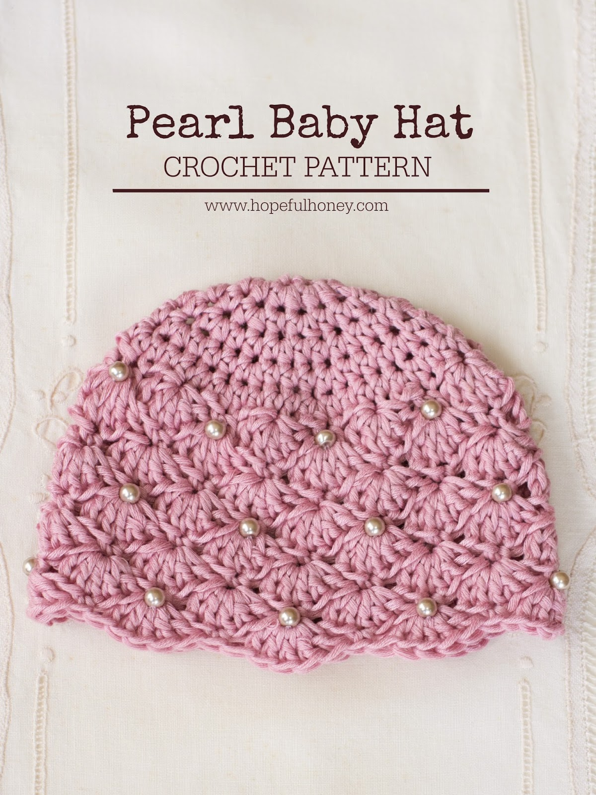 Free Crochet Pattern For A Newborn Hat : Hopeful Honey Craft, Crochet, Create: Vintage Pearl Baby ...