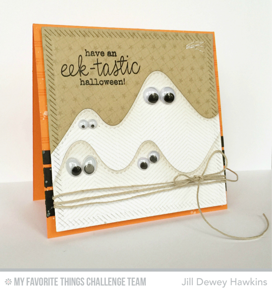 Eek-Tastic Halloween Card by Jill Dewey Hawkins featuring the Frightfully Fun Halloween stamp set and the Stitched Mountain Range Die-namics #mftstamps