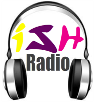 Listen to The ISH Radio Show
