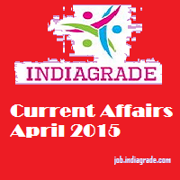 Current Affairs 13th April 2015