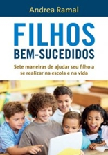 Filhos bem-sucedidos - Andrea Ramal