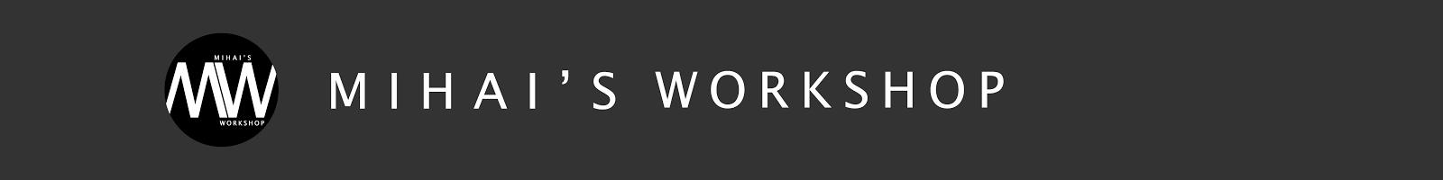 mihaisworkshop.com