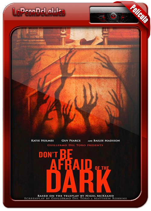 Don't Be Afraid of the Dark (2010) [BrRip | Dual | Mega]