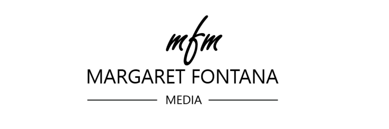 Margaret Fontana Media
