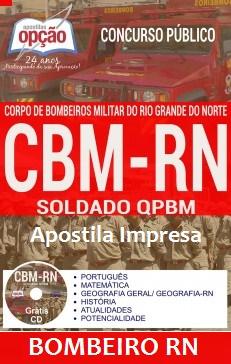 Apostila Impressa: Concurso Bombeiro RN (CFSd) Soldado BM - CBMRN