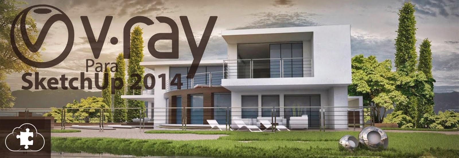 Vray 2.0 + CRACK | para sketchup 2014