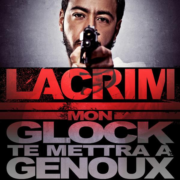 Lacrim - Mon glock te mettra à genoux - Single Cover