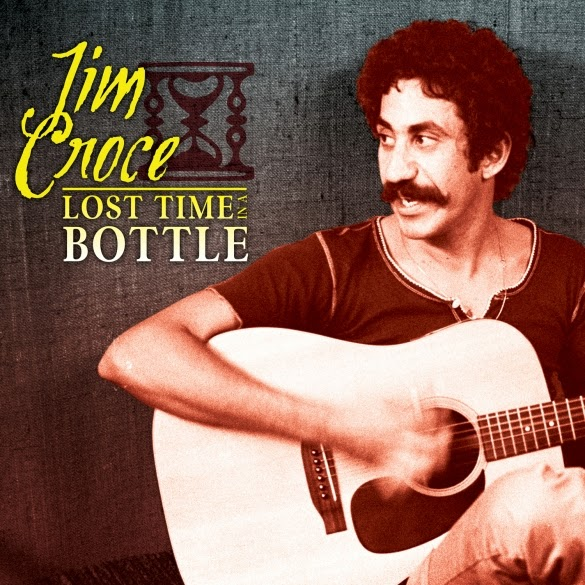 Jim Croce's Lost Time In A Bottle