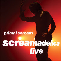 Primal Scream - Screamadelica Live – CD DVD 2010/2012