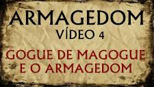 ARMAGEDOM 4: GOGUE de Magogue e o Armagedom