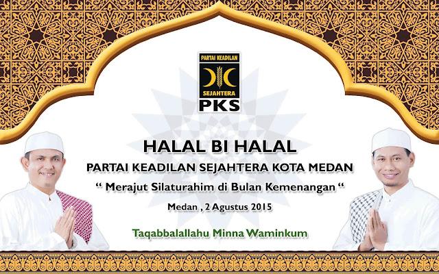 Hadirilah ! Halal Bi Halal dan Konsolidasi Kader PKS Se-Kota Medan
