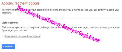 Way 1. Setup Account Recovery --Secure your Google Account