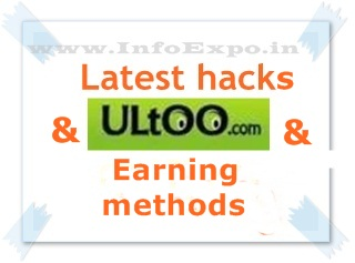 www.infoexpo.in -- More Ultoo earning methods