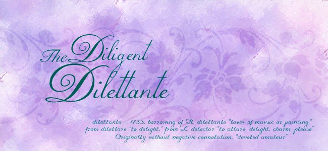 The Diligent Dilettante