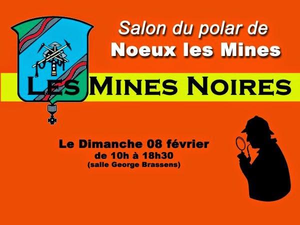 http://dubruitdanslesoreilles-delapoussieredanslesyeux.overblog.com/2014/12/liste-des-auteurs-du-salon-du-polar-de-noeux-les-mines-les-mines-noires.html