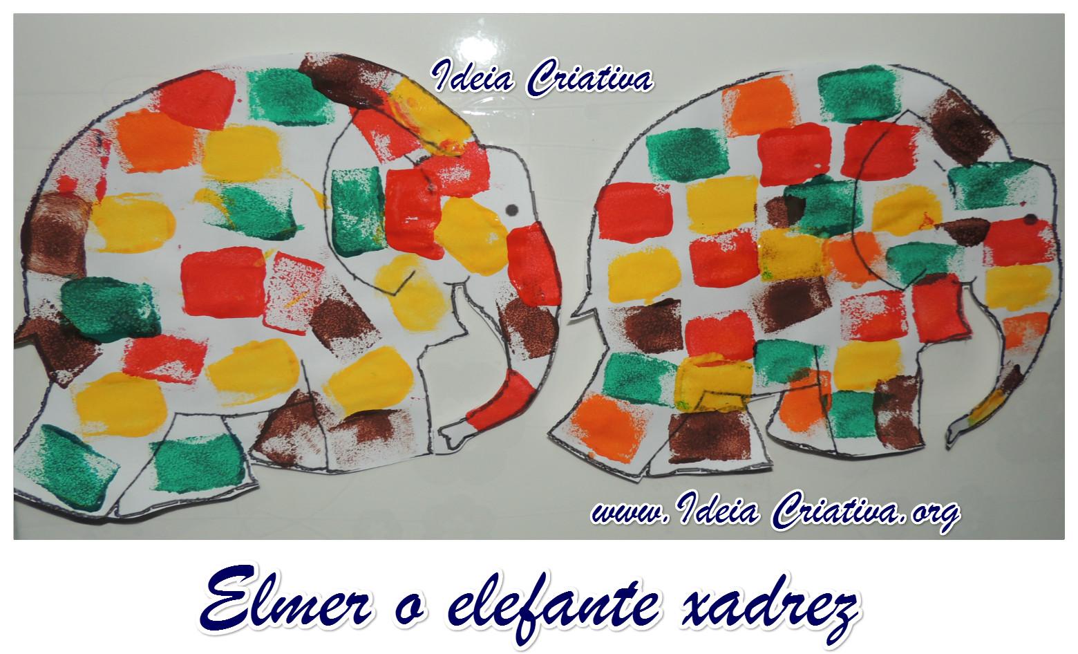 Atividade Elmer o Elefante Xadrez Técnica Pintura com Esponja