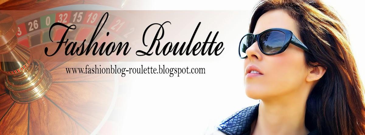Fashion Roulette - blog o modzie, urodzie i stylu życia
