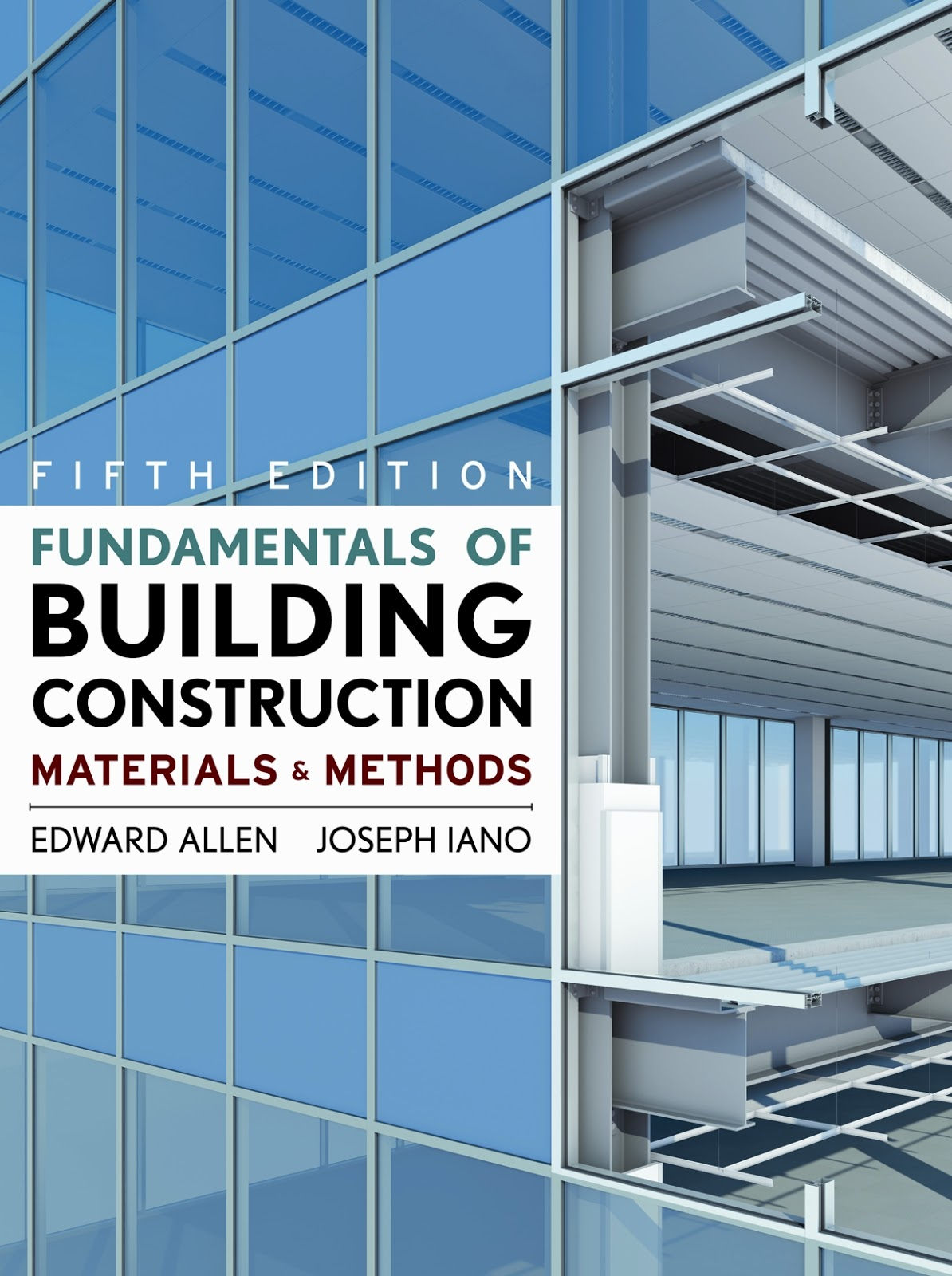 Book: Fundamentals of Building Construction by Edward Allen & Joseph Iano