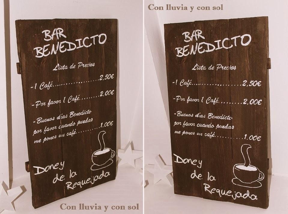 Con lluvia y con sol cartel de madera para bar benedicto for Bar hecho en madera
