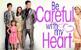 Be Careful With My Heart April 2, 2013