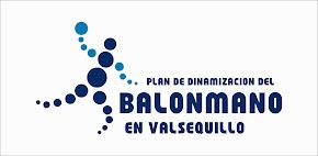 PLAN DE DINAMIZACIÓN DEL BALONMANO VALSEQUILLO