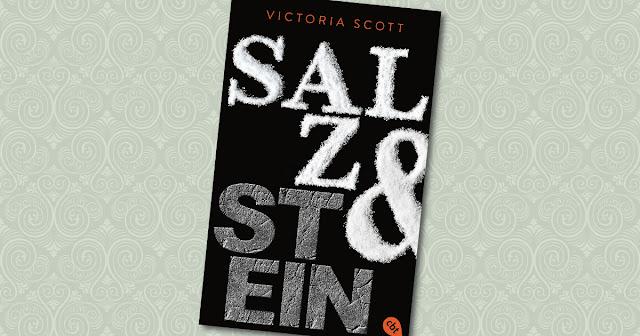 Salz & Stein Victoria Scott cbt Cover