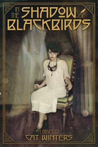 Literatura Juvenil Paranormal:  In the Shadow of Blackbirds  - Cat Winters
