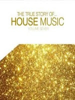 Download – CD The True Story of House Music Vol. 7 – 2013