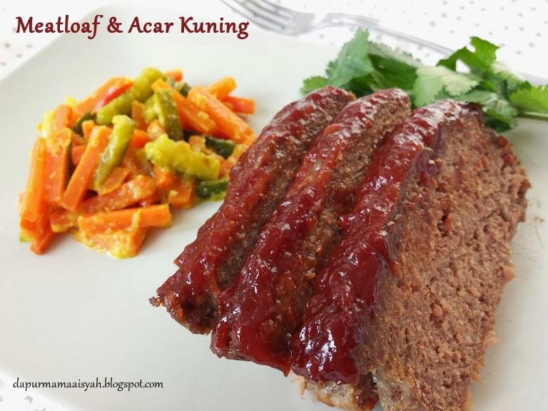 MeatLoaf (a.k.a Rolade bule) dan Acar Kuning