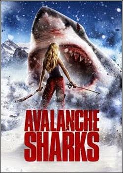 Avalanche de Tubarões – Dublado (2013)