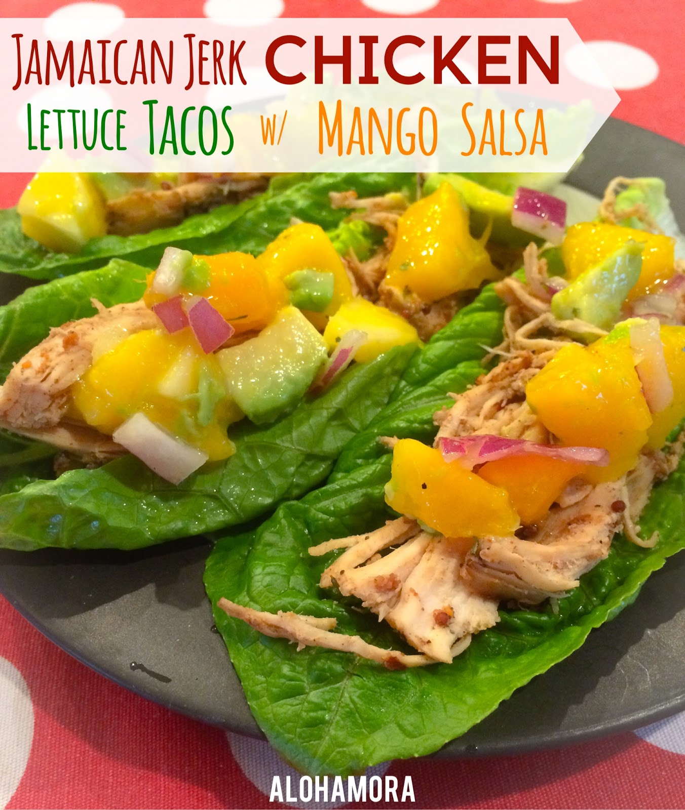 Jamaican Jerk Chicken Lettuce Tacos with Mango Salsa.  Slow-Cooker/Crock-Pot chicken you can make easily for any weeknight.  This healthy/diet friendly meal is full of flavor and spiciness from the jamaican jerk but the cool mango salsa is refreshing. Alohamora Open a Book http://www.alohamoraopenabook.blogspot.com/