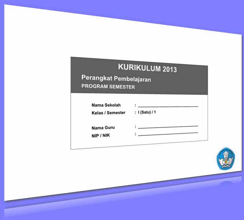 PROGRAM SEMESTER KURIKULUM 2013 KELAS 1 UPDATE 2016 (66 HALAMAN)