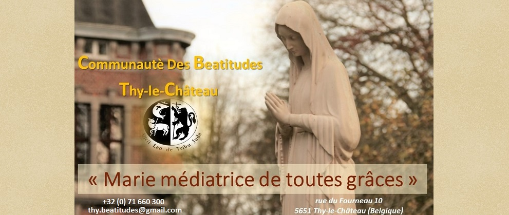 Communauté des Béatitudes, Thy-le-Château : maison de retraites spirituelles et d'accueil