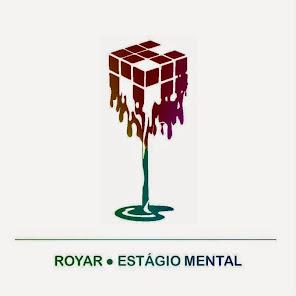"""ROYAR """"Estágio Mental"""""""