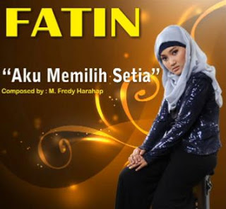 Free Download Lagu dan Lirik Fatin Shidqia - Aku Memilih Setia