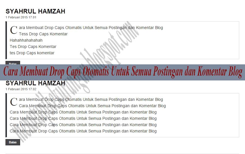 http://menutupikekurangan.blogspot.com/2015/02/cara-membuat-drop-caps-otomatis-untuk.html