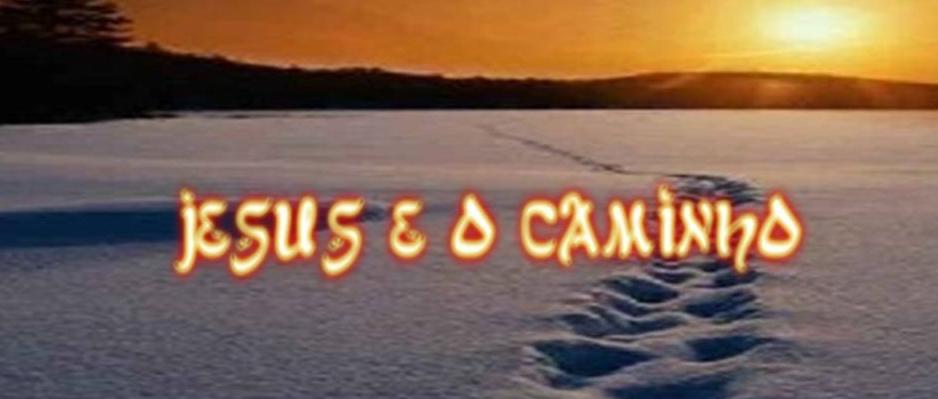 jesus e o caminho