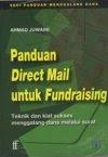 Ahmad Juwaini adalah Penulis Buku Fundraising Pertama di indonesia 2004