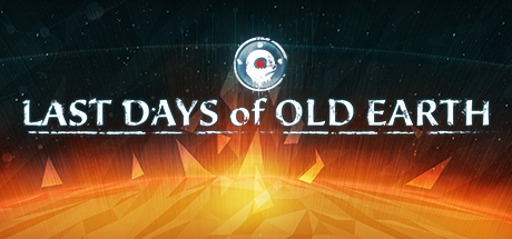 Last Days of Old Earth PC Game Free Download