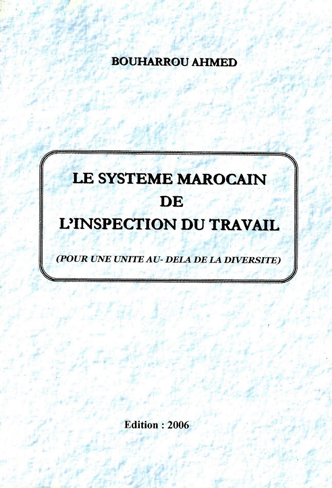 publications de bouharrou ahmed le syst me marocain de l 39 inspection du travail 2006. Black Bedroom Furniture Sets. Home Design Ideas
