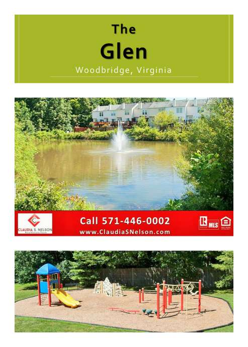 The Glen Lake Ridge VA Community, For More Information Contact Your Local Real Estate Expert, Claudia S. Nelson 571-446-0002