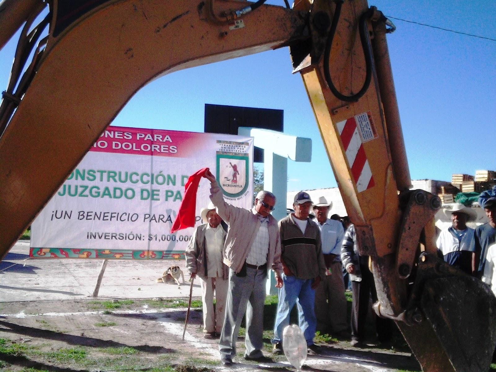 Ixcaquixtla construyen juzgado de paz en barrio dolores for Juzgado de dolores