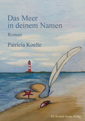 Patricia Koelle: Das Meer in deinem Namen. Roman