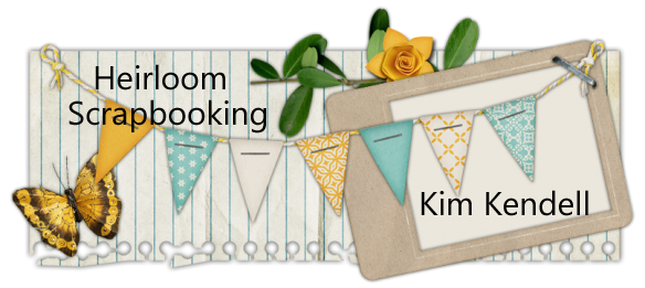 Heirloom Scrapbooking Kim Kendell