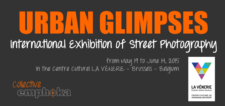 Urban Glimpses travels to Brussels, photographic Exhibition, Emphoka Collective,