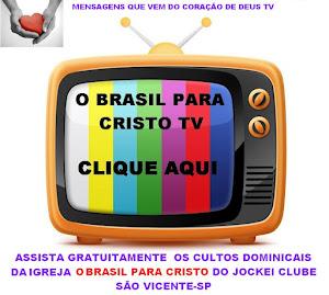 CULTOS DA BRASIL PARA CRISTO