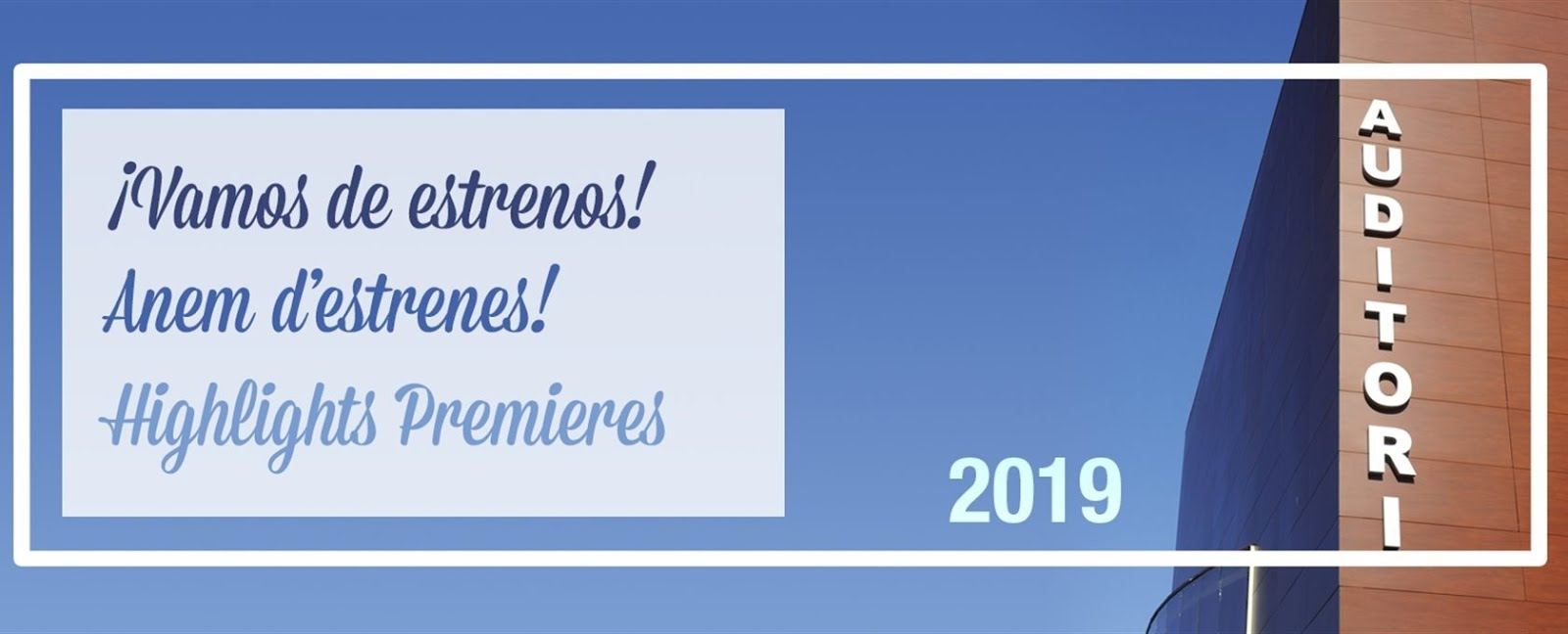 2019: ARRANQUE CON ESTRENOS