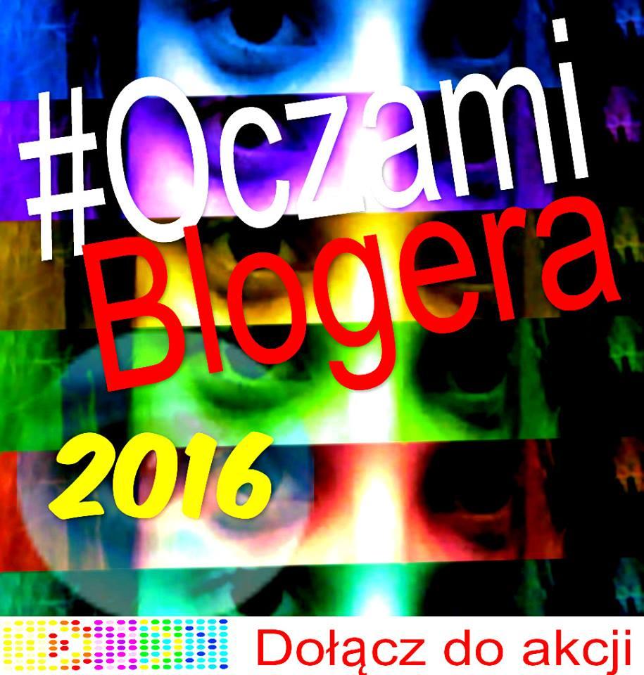 #OCZAMIBLOGERA2016