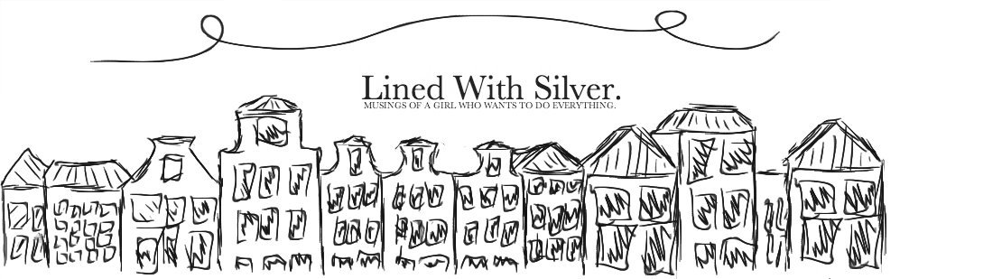 Lined With Silver
