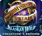 Mystery Tales 3 : Alaskan Wild Collector's Edition